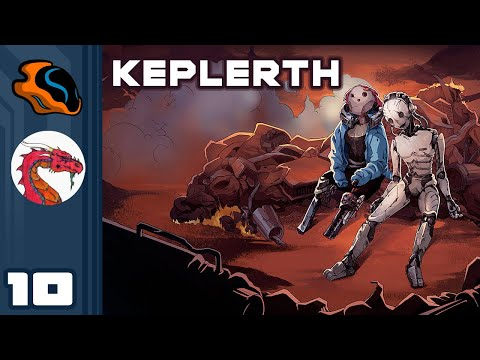 It's Lore Time! - Let's Play Keplerth [Co-Op With  @Aavak ] - PC Gameplay Part 10