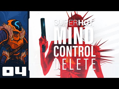 I Am The Bullet Wizard! - Let's Play Superhot Mind Control Delete - PC Gameplay Part 4