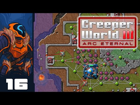 The Great Farbor Rush - Let's Play Creeper World 3: Arc Eternal - Part 16