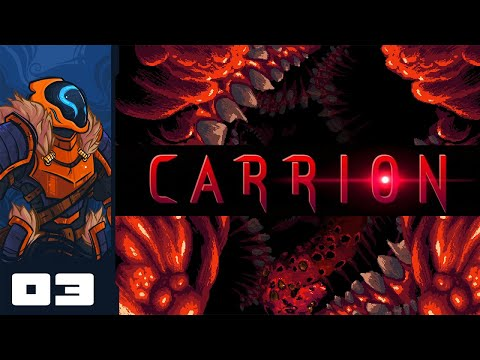 I  WILL FEAST ON YOUR BONES - Let's Play Carrion - PC Gameplay Part 3
