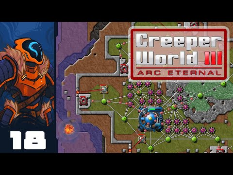 Abusing The High Ground Advantage - Let's Play Creeper World 3: Arc Eternal - Part 18 - Finale