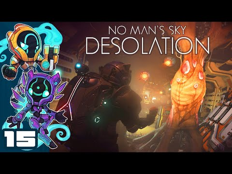RESPOND POSITIVELY TO THE STRANGER'S STATEMENT - Let's Play No Man's Sky: Desolation - Part 15