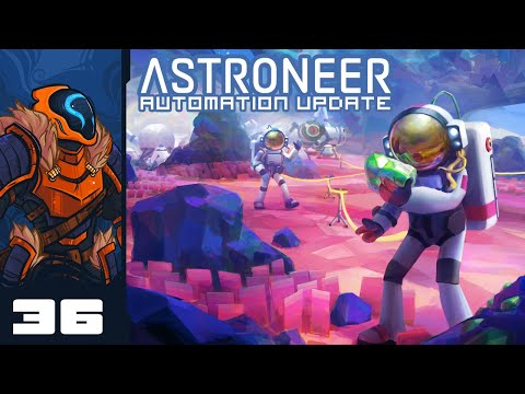 Speedrun To The Center Of The Earth - Let's Play Astroneer [Automation | Co-Op] - Part 36