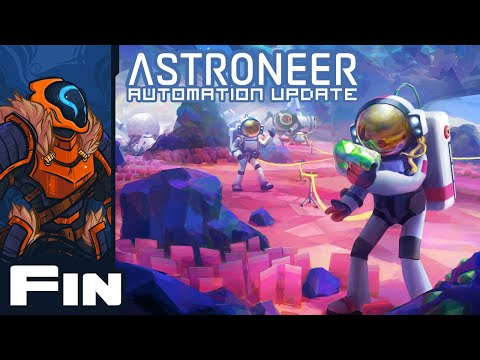 Dirt Burn - Let's Play Astroneer [Automation | Co-Op] - Part 37 - Finale
