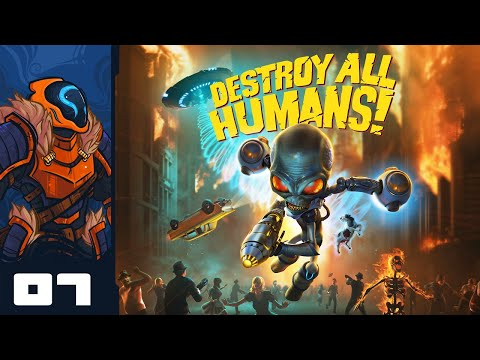 You Want A War? You've Got A War - Let's Play Destroy All Humans! Remaster - PC Gameplay Part 7