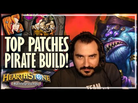 TOP PIRATE PATCHES BUILD IN THE UNIVERSE! - Hearthstone Battlegrounds
