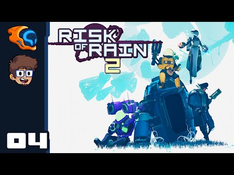 We Were Not Prepared! - Let's Play Risk Of Rain 2 [1.0 With @Retromation] - Part 4