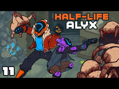 Just Stay Dead! - Let's Play Half-Life Alyx - Oculus Rift S Gameplay Part 11