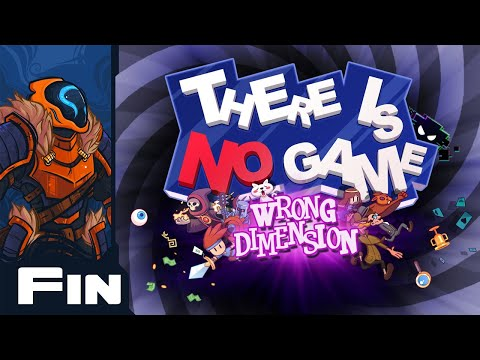 There Really Was No Game - Let's Play There Is No Game: Wrong Dimension - Part 8 - Finale