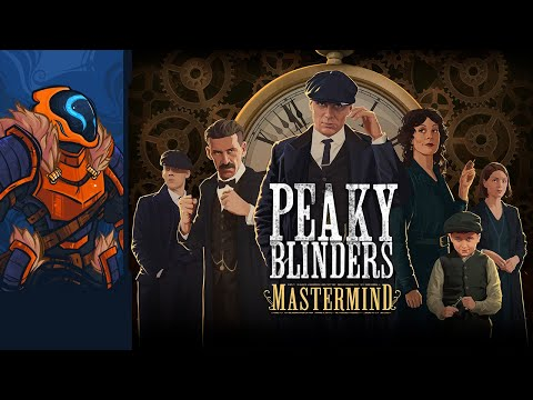 Peaky Blinders: Mastermind - Timeline Abusing Tactical Tie-In