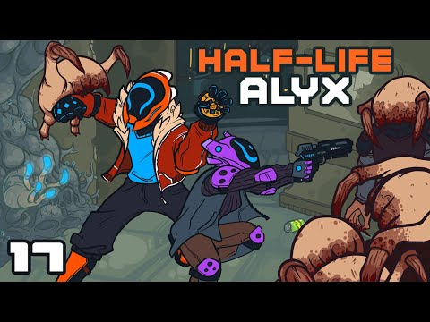 Don't Make A Sound - Let's Play Half-Life Alyx - Oculus Rift S Gameplay Part 17