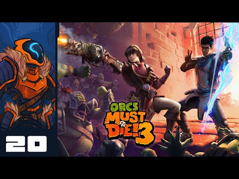 The Dartening Has Begun - Let's Play Orcs Must Die! 3 - Stadia Gameplay Part 20