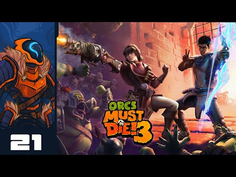 ~This Is The Level That Never Ends~ - Let's Play Orcs Must Die! 3 - Stadia Gameplay Part 21