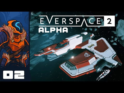 Space Ace - Let's Play Everspace 2 [Alpha] - PC Gameplay Part 2