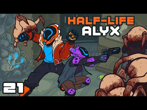 We've Awoken The Hive! - Let's Play Half-Life Alyx - Oculus Rift S Gameplay Part 21