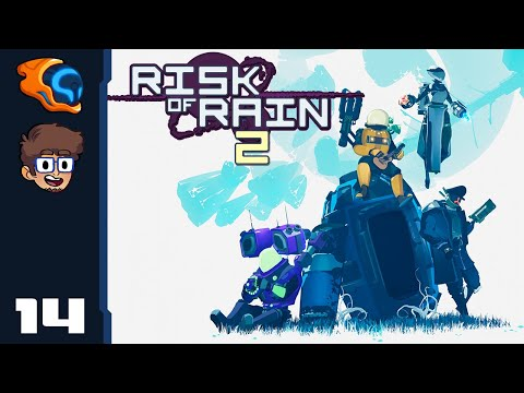 Ding Dong! You're Done Son! - Let's Play Risk Of Rain 2 [1.0 With @Retromation] - Part 14