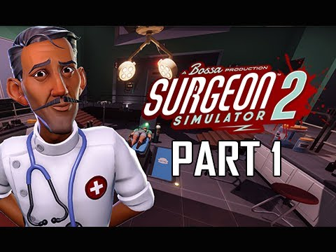 Surgeon Simulator 2 Gameplay Walkthrough Part 1  - Story & Online Multiplayer