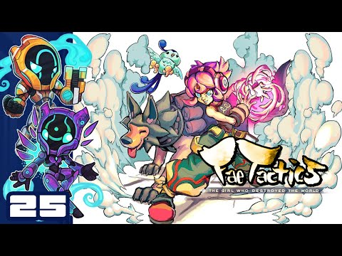 Payachin Is Evolving!? - Let's Play Fae Tactics - PC Gameplay Part 25