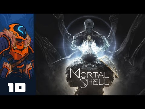 I Will Lick All The Items - Let's Play Mortal Shell - Part 10