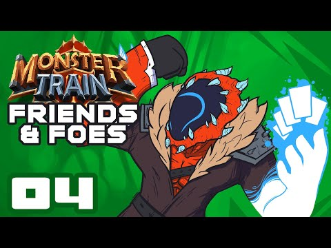 Eat Me! - Let's Play Monster Train [Friends & Foes] - Part 4