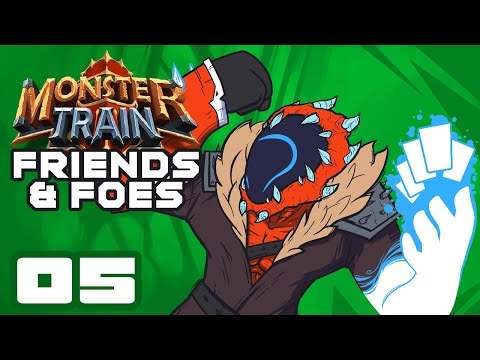 BEEG SPELLS BEEEG NUMBERS - Let's Play Monster Train [Friends & Foes] - Part 5