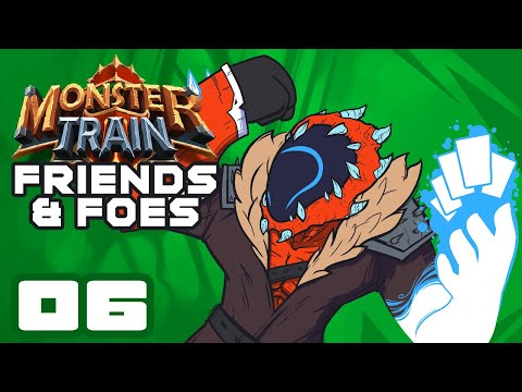 Peak Teamwork - Let's Play Monster Train [Friends & Foes] - Part 6