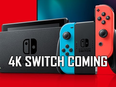 4K Capable Nintendo Switch Coming Soon!!!