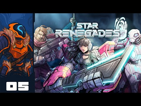 Knocking One Bad Kitty Into Next Tuesday! - Let's Play Star Renegades - Part 5