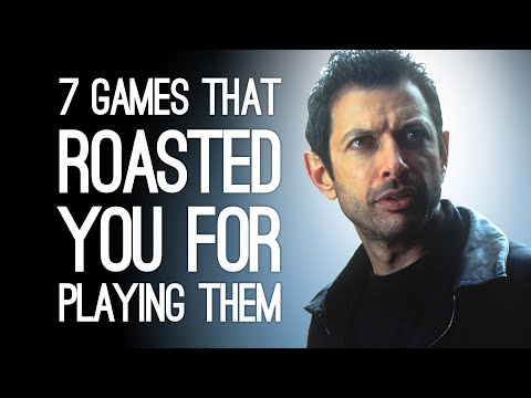 7 Times Games Roasted You to Your Face for Playing Them