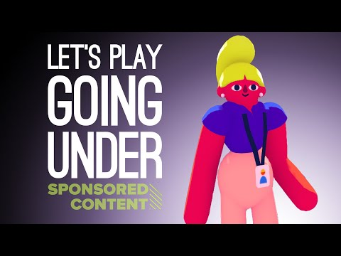 Let's Play Going Under: UNPAID DUNGEON INTERN? (Sponsored Content)