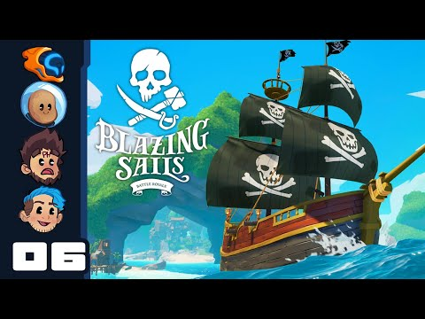 We're Bad Pirates - Let's Play Blazing Sails - PC Gameplay Part 6
