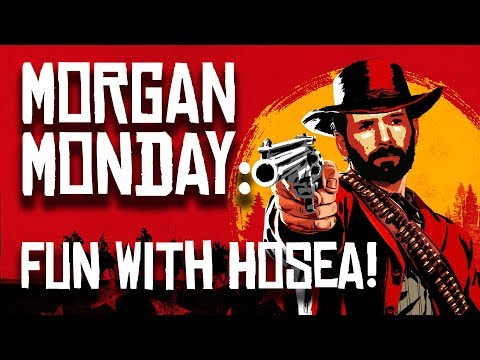 Red Dead Redemption 2 MORGAN MONDAY: FUN WITH HOSEA! (Let's Play RDR2 Ep. 9)