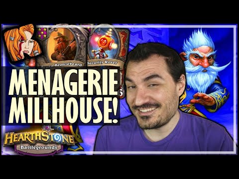 MENAGERIE MILLHOUSE IS TOO GOOD! - Hearthstone Battlegrounds