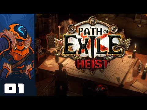 It's Time For Crimes! - Let's Play Path of Exile: Heist [Bro-Op] - PC Gameplay Part 1