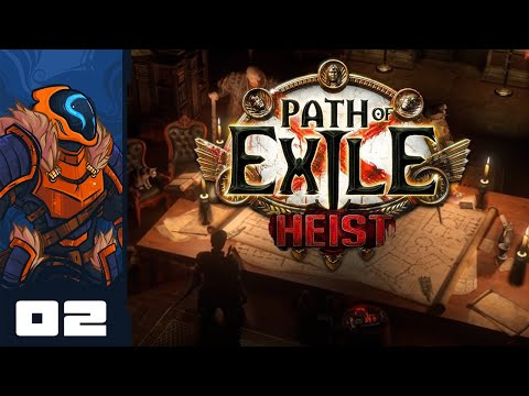 These Heists Are Awfully Lethal... - Let's Play Path of Exile: Heist [Bro-Op] - PC Gameplay Part 2