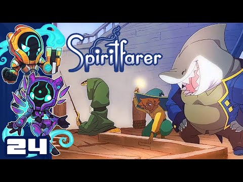 Peak Sleezy - Let's Play Spiritfarer - PC Gameplay Part 24