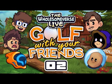 Would You Eat A Deep-Friend Shoelace? - Golf With Your Friends [Wholesomeverse Live] - Part 2