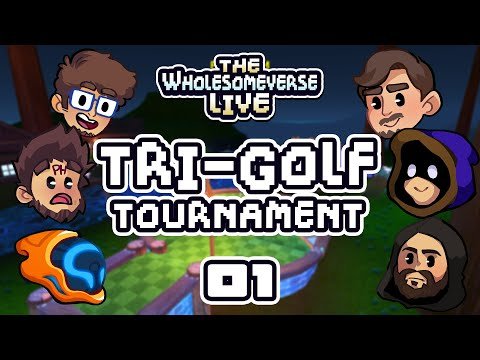 You Cannot Conquer Me, Golf! - The First Annual Tri-Golf Tournament [Wholesomeverse Live] - Part 1