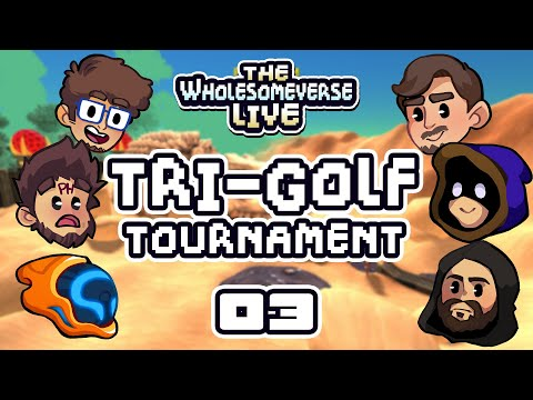 High Risks, No Rewards - The First Annual Tri-Golf Tournament [Wholesomeverse Live] - Part 3