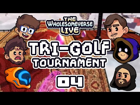 Is This Even Golf Anymore? - The First Annual Tri-Golf Tournament [Wholesomeverse Live] - Part 4