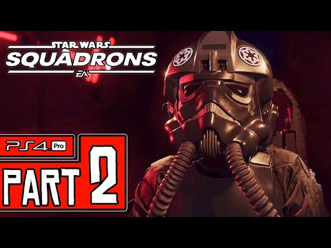 STAR WARS: Squadrons Walkthrough PART 2 (PS4 Pro) No Commentary @ 1440p (60ᶠᵖˢ) ✔