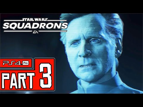 STAR WARS: Squadrons Walkthrough PART 3 (PS4 Pro) No Commentary @ 1440p (60ᶠᵖˢ) ✔