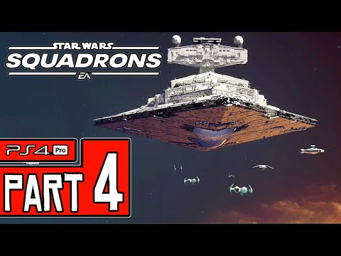 STAR WARS: Squadrons Walkthrough PART 4 (PS4 Pro) No Commentary @ 1440p (60ᶠᵖˢ) ✔