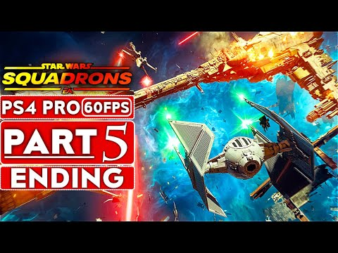 STAR WARS SQUADRONS ENDING Gameplay Walkthrough Part 5 [1080P 60FPS PS4 PRO] - No Commentary