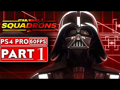 STAR WARS SQUADRONS Gameplay Walkthrough Part 1 [1080P 60FPS PS4 PRO] - No Commentary