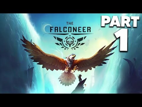 THE FALCONEER Gameplay Walkthrough Part 1 - XBOX SERIES X LAUNCH GAME