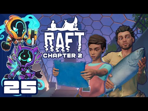 The Worst Kind Of Wall Hacks - Let's Play Raft [Chapter 2 | Co-Op] - PC Gameplay Part 25