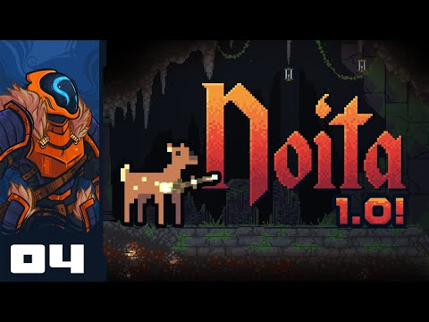 - Let's Play Noita [Full Release - Heavily Modded] - Part 4