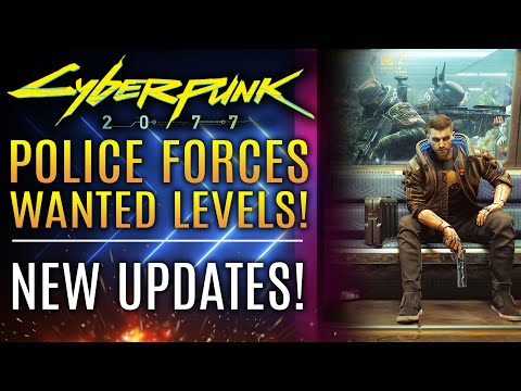 Cyberpunk 2077 - NEW INFO! Police Forces, Wanted System, Corruption! New Gameplay Details!