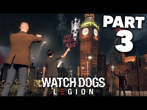 WATCH DOGS LEGION Gameplay Walkthrough Part 3 - SPY OPERATIVE & WESTMINSTER  (Full Game)